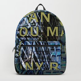 ANY REALITY IS AN OPINION Backpack
