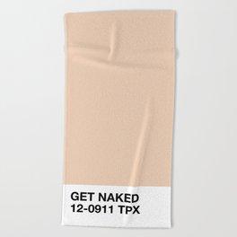 get naked Beach Towel