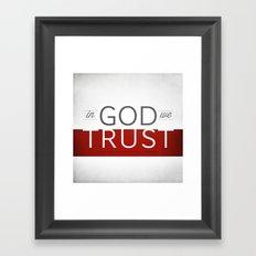 In God We Trust I Framed Art Print