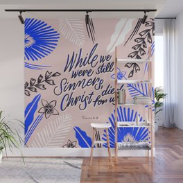While We Were Still Sinners Wall Mural