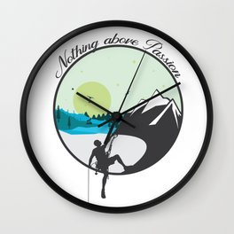 Nothing above Passion Motivation sentence Wall Clock