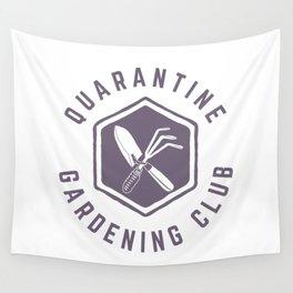Quarantine Gardening Club Wall Tapestry