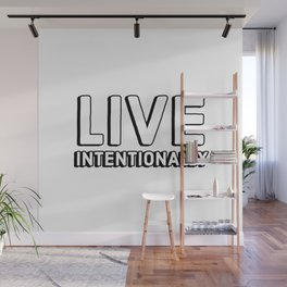 LIVE INTENTIONALLY Wall Mural