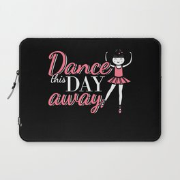 Dance This Day Away Laptop Sleeve