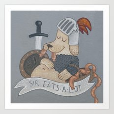 Sir Eats-A-Lot Art Print