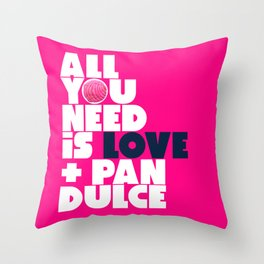 All you need is love & pan dulce Throw Pillow
