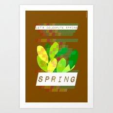 Celebrate Spring Art Print