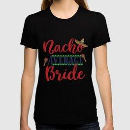 Funny Nacho Average Bride Cinco De Mayo graphic T-shirt