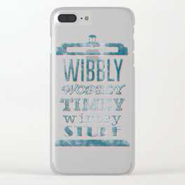 Wibbly Wobbly Timey Wimey Clear iPhone Case