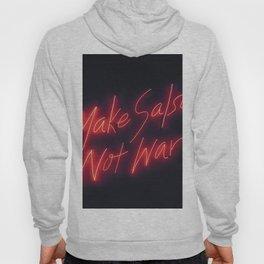Make Salsa Not War (Color) Hoody