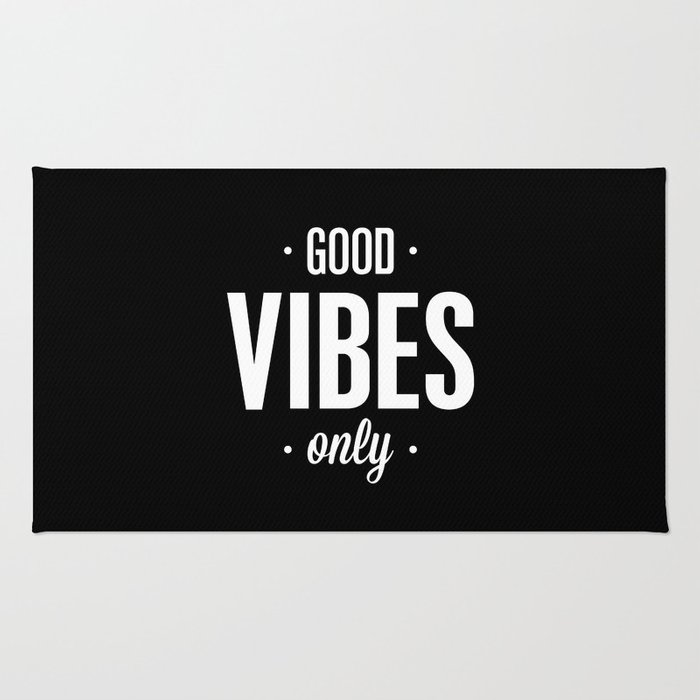 Good Vibes Only Black and White Typography Print Office Decor Wake Up Bedroom Poster Rug