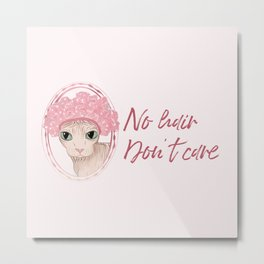 No Hair Don't Care - Sphynx Cat in a Pink Shower Cap Metal Print