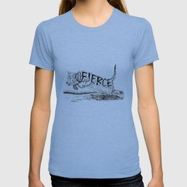 Fierce T-shirt
