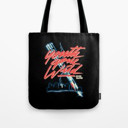 Youth Gone Wild Tote Bag
