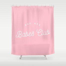 BADASS BABES CLUB PINK Shower Curtain