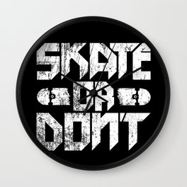 skate or don't. Wall Clock