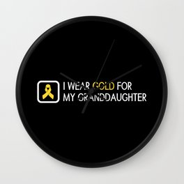 Childhood Cancer: Gold For My Granddaughter Wall Clock