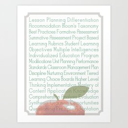 Teaching Summed Up Art Print