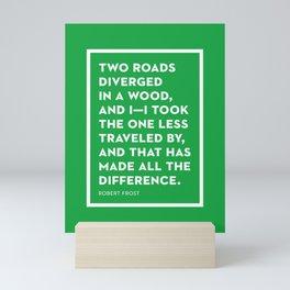 The Road Not Taken Mini Art Print