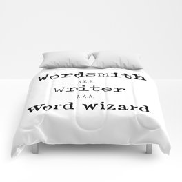 """Wordsmith, Writer, Word Wizard"" Print Comforters"