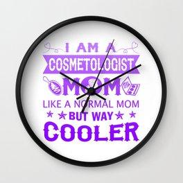 I Am A Cosmetologist Mom Wall Clock