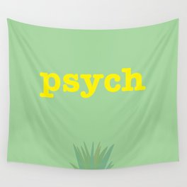 Psych! Wall Tapestry