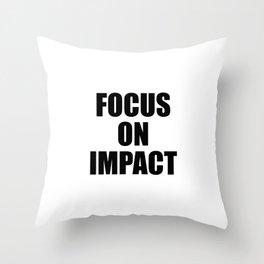 Focus on Impact Throw Pillow