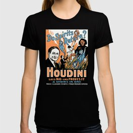 Harry Houdini, do spirits return? T-shirt