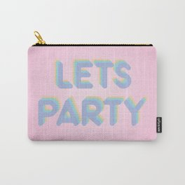 Lets Party Carry-All Pouch