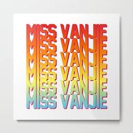 Miss Vanjie! Metal Print