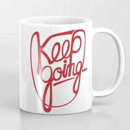 KEEP GO/NG Coffee Mug