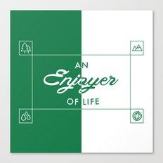 An Enjoyer of Life Canvas Print