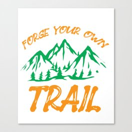Hike Tramp Roam Walk Trek Wander Nature Mount Gift Canvas Print