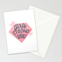 Girls are as strong as diamonds Stationery Cards