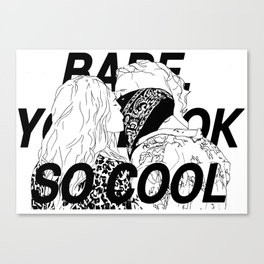 BABE, YOU LOOK SO COOL Canvas Print