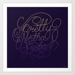 Stay Pretty Art Print