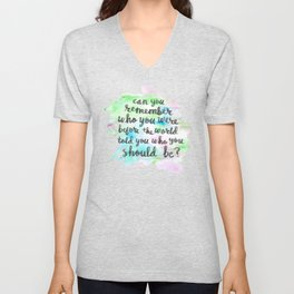 Can you remember who you were...? Unisex V-Neck