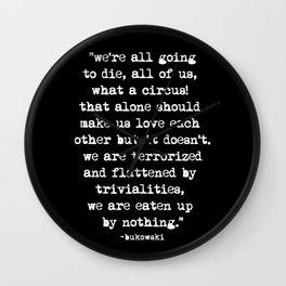 Charles Bukowski Typewriter White Font Quote Circus Wall Clock