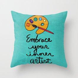 Embrace Your Inner Artist Throw Pillow