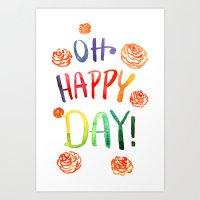 Oh happy day! Art Print