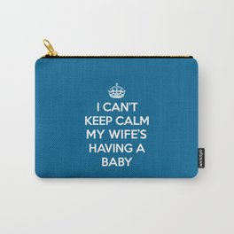 Keep Calm Wife Baby Quote Carry-All Pouch