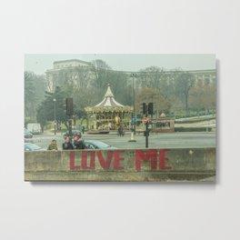 LOVE ME SOME PARIS Metal Print