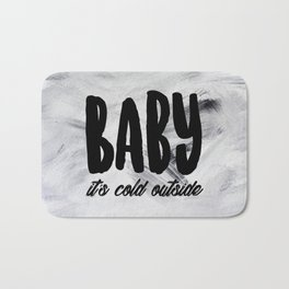 Baby it's Cold Outside Bath Mat