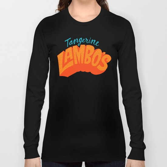 Tangerine Lambo's Long Sleeve T-shirt