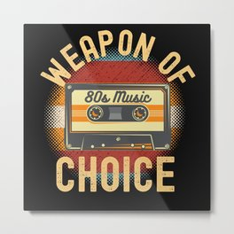 Weapon Of Choice 80s Music Cassette Metal Print