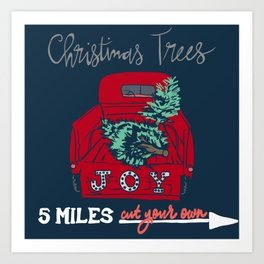 Cut Your Own Christmas Trees Art Print
