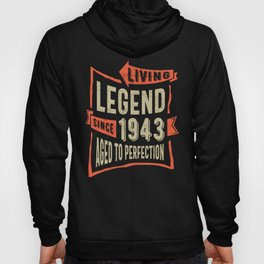 Legend Since 1943 Birthday Gift Hoody