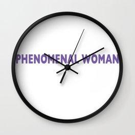 PHENOMENAL WOMAN Wall Clock