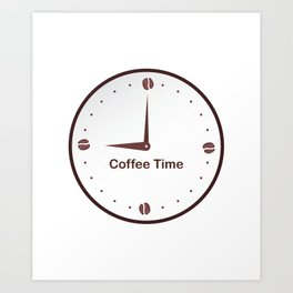 It is the Coffee time - I love Coffee Art Print