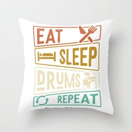 Eat Sleep Drums Repeat Drums Hobby Throw Pillow